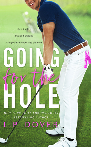 going for the hole